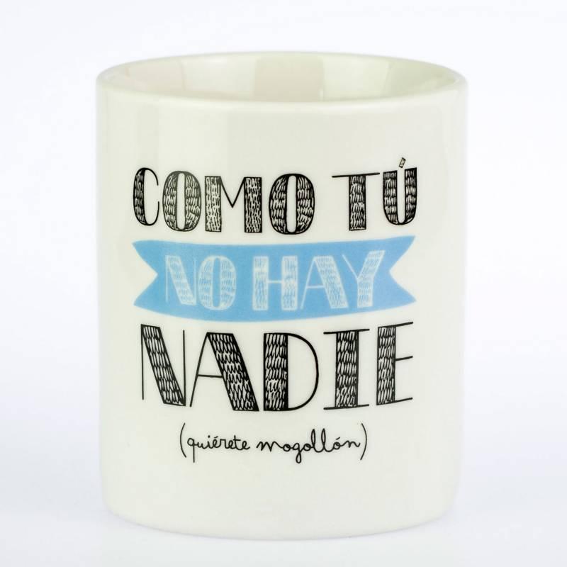 Mr Wonderful - Taza 'Como Tu no Hay Nadie'