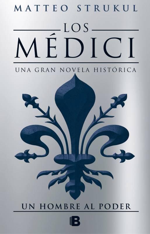 Ediciones B - Libro Los Médici