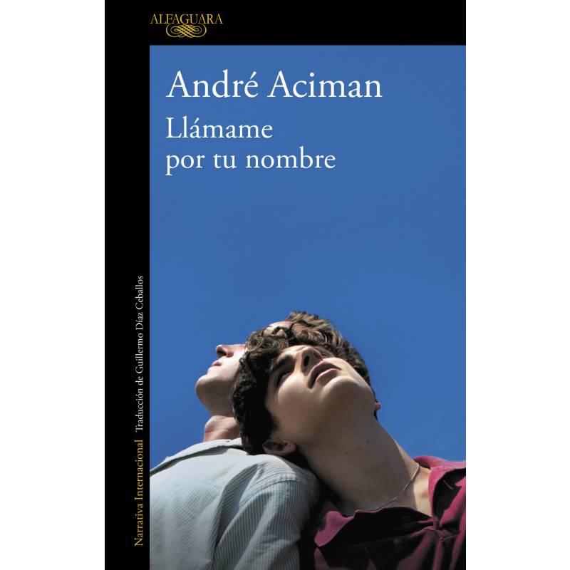 GRIJALBO - Llámame por tu Nombre - André Aciman