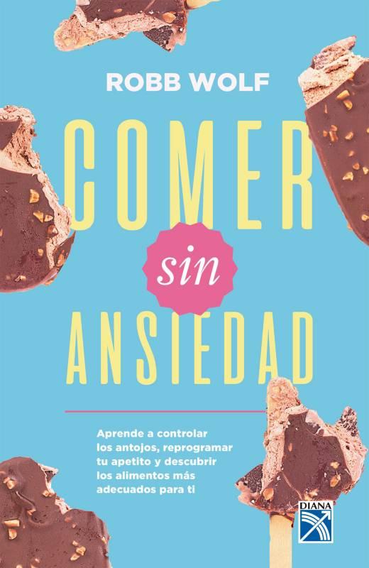 Editorial Planeta - Comer sin ansiedad