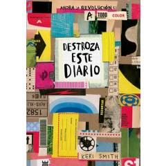 Editorial Planeta - Destroza este diario: Ahora a todo color - Keri Smith
