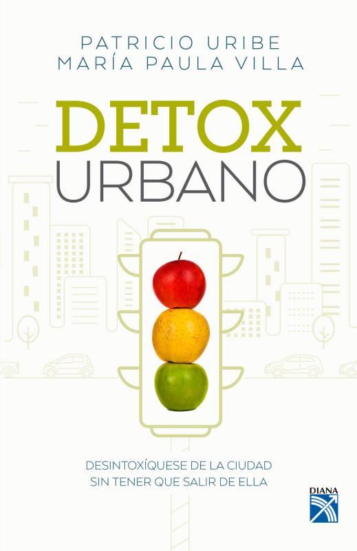 Editorial Planeta - Detox urbano