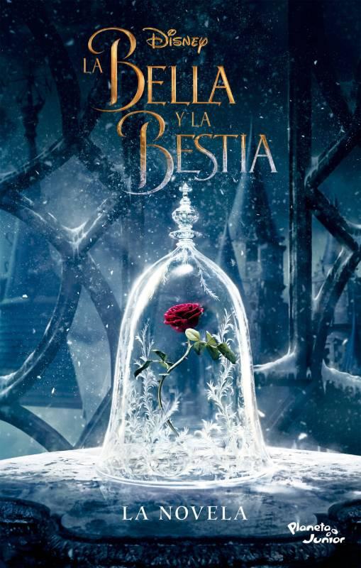 Editorial Planeta - La Bella y la Bestia: La novela