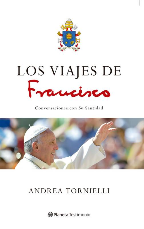 Editorial Planeta - Los viajes del Francisco