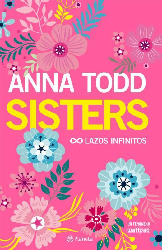 Editorial Planeta - Sisters: Lazos infinitos