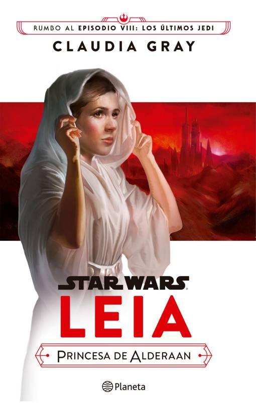 Editorial Planeta - Star Wars: Leia, princesa de Alderaan