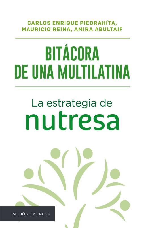 Editorial Planeta - Nutresa, Bitácora de una multilatina