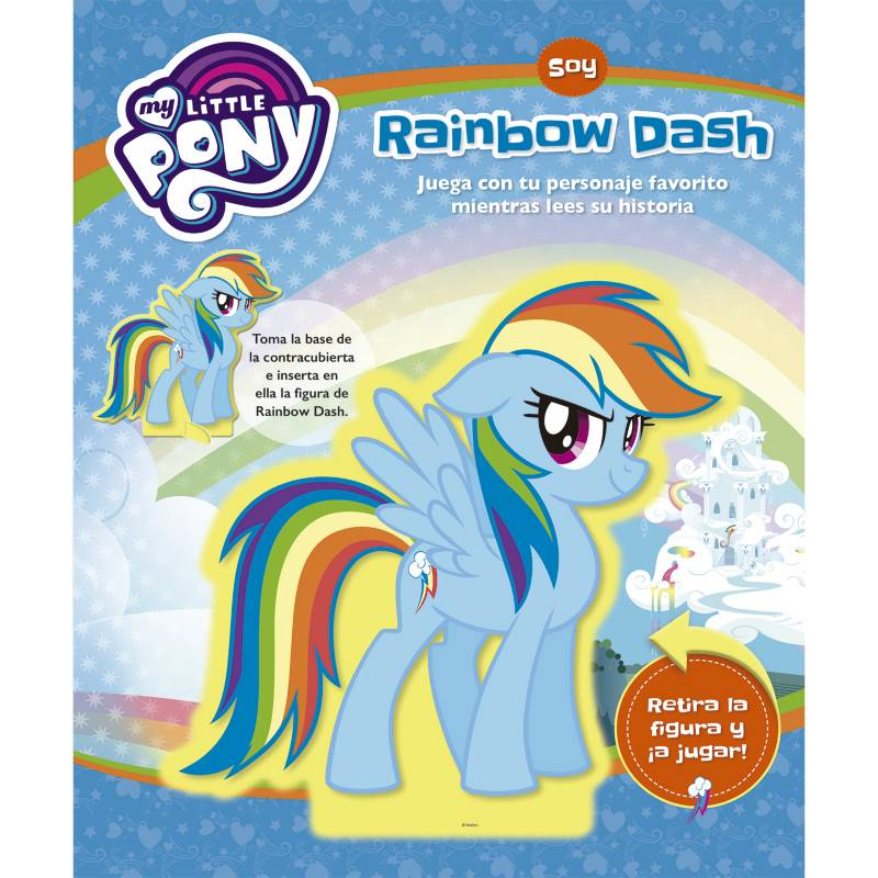 Editorial Planeta - My Little Pony  Soy Rainbow Dash