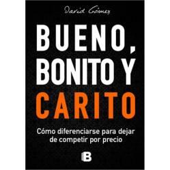Ediciones B - Libro Bueno, Bonito y Carito