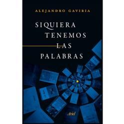 Editorial Planeta - Siquiera Tenemos Las Palabras