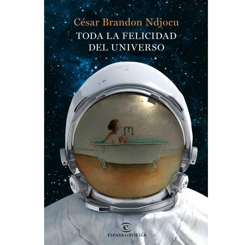 Editorial Planeta - Toda La Felicidad Del Universo