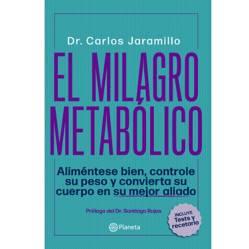 Editorial Planeta - El Milagro Metabólico
