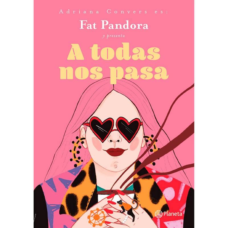 Editorial Planeta - A Todas Nos Pasa - Adriana Convers