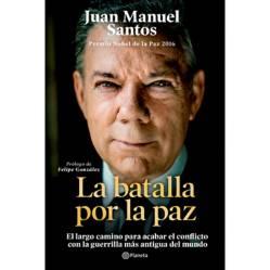Editorial Planeta - La Batalla Por La Paz