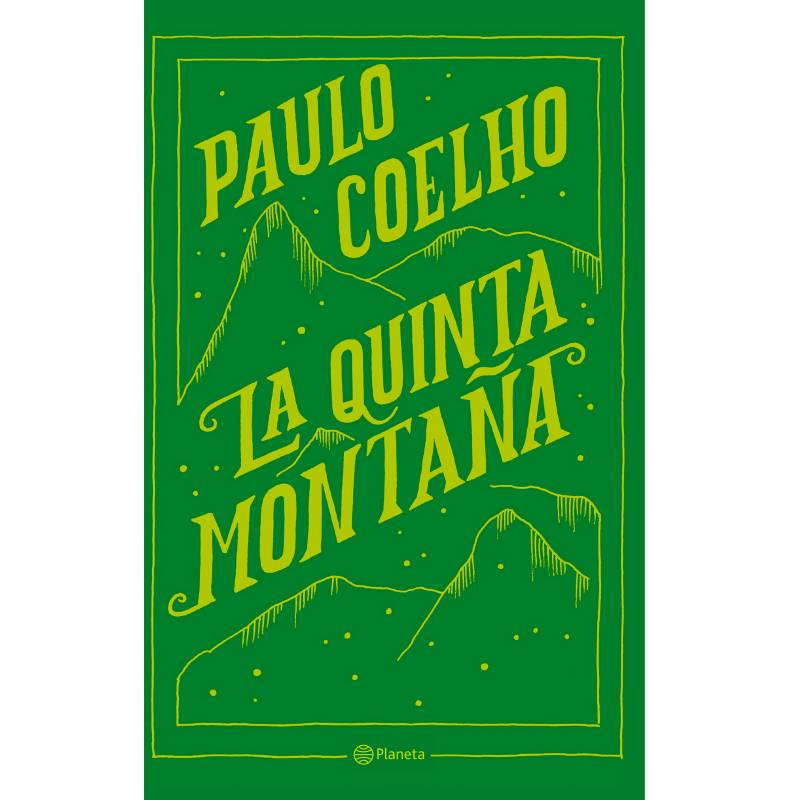 Editorial Planeta - La Quinta Montaña - Paulo Coelho