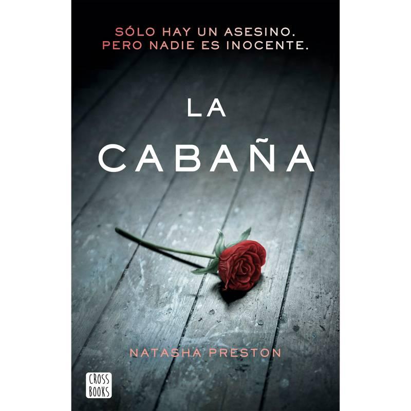 Editorial Planeta - La Cabaña - Natasha Preston