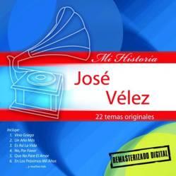 Jose Velez Mi Historia (Cdx1)