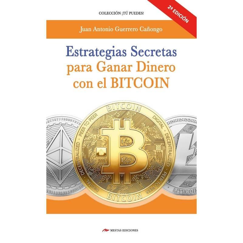 Grupo sin fronteras - Estrategias Secretas Para Ganar Dinero Con El Bitc