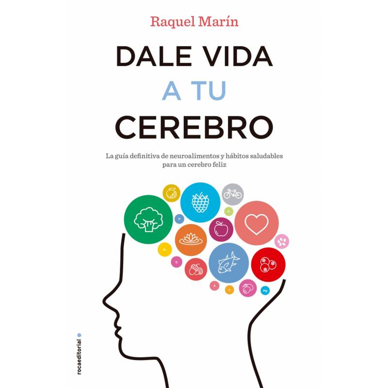 Roca Editorial - Dale Vida A Tu Cerebro