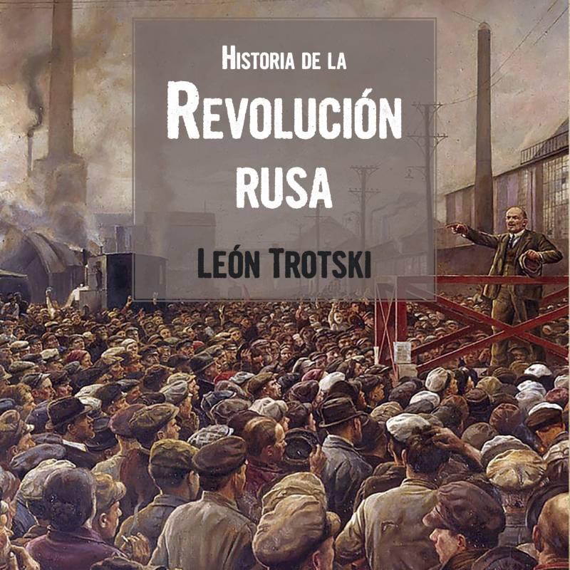 Grupo sin fronteras - Historia De La Revolución Rusa
