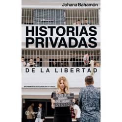 Editorial Planeta - Historias privadas de la libertad