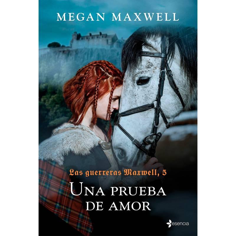 Editorial Planeta - Las guerreras Maxwell, 5. Una prueba de amor