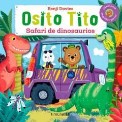 Editorial Planeta - Osito Tito. Safari de dinosaurios