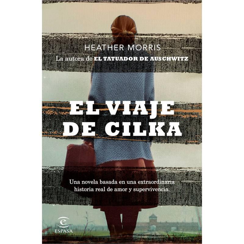 Editorial Planeta - Viaje de Cilka - Heather Morris
