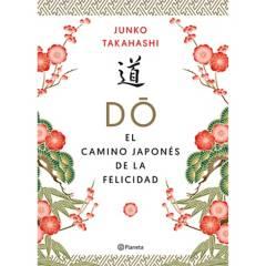 Editorial Planeta - Do. El camino japonés de la felicidad