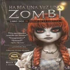 CANGREJO EDITORES - Había una vez una zombi / libro 2 el señor de la c