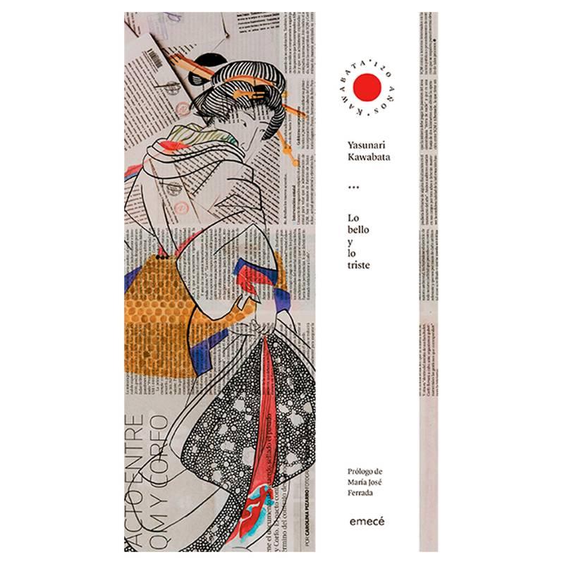 Editorial Planeta - Lo Bello y Lo Triste - Yasunari Kawabata