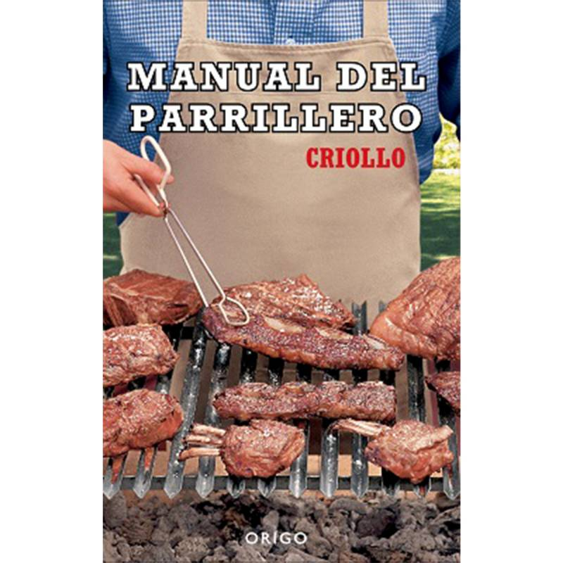 ORIGO - Manual del Parrillero Criollo