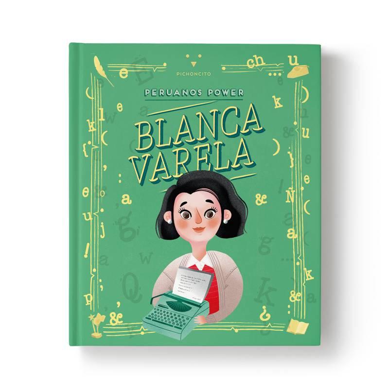 PERUANOS POWER - Peruanos Power: Blanca Varela
