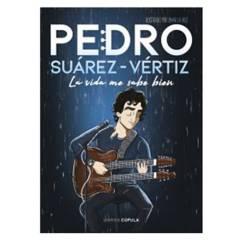 PLANETA - Pedro Suárez-Vértiz. La Vida Me Sabe Bien