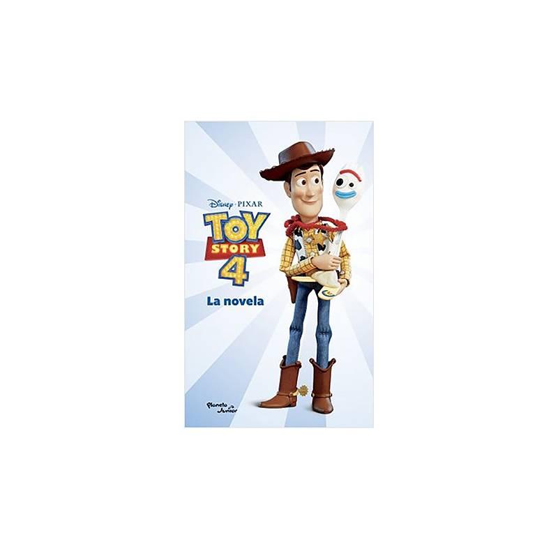 PLANETA - Toy Story 4. La novela