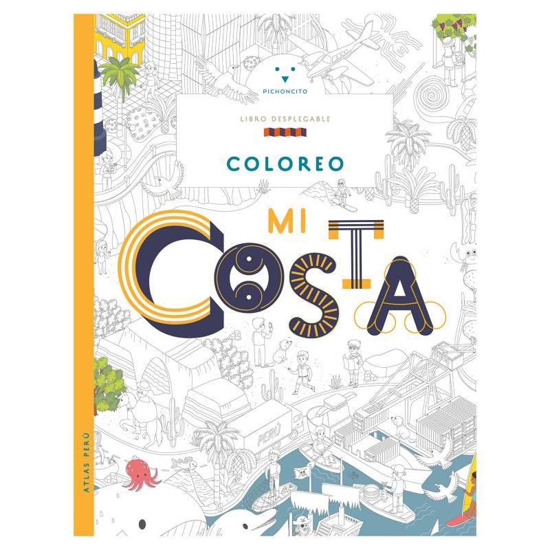 Ediciones Pichoncito - Atlas Perú: Coloreo mi Costa