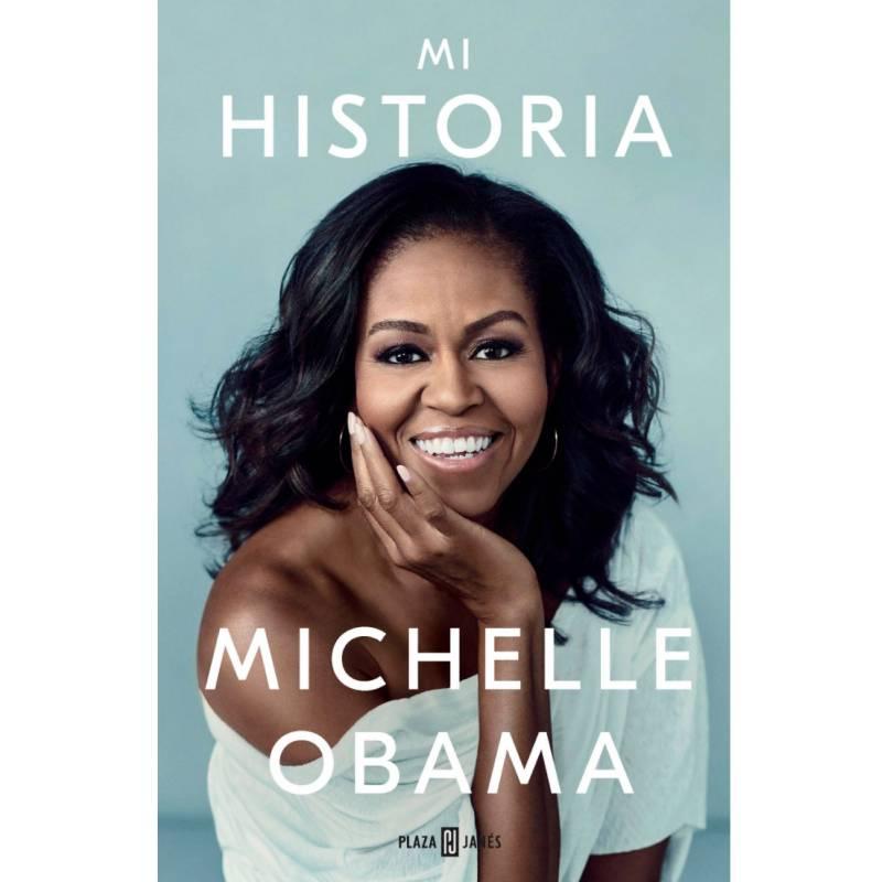 PLAZA & JANÉS - Mi Historia Michelle Obama