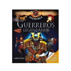 LAROUSSE - Libro Guerreros Legendarios