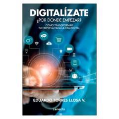 CONECTA - Digitalízate ¿Por Dónde Empezar?