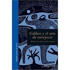 IBERO - Galileo Y El Arte De Envejecer
