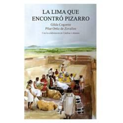 PENGUIN CLÁSICOS - La Lima Que Encontro Pizarro