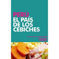 PLANETA - Perú , El país de los cebiches